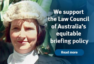 We support the Law Council of Australia's equitable briefing policy