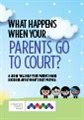 What-happens-when-your-parents-go-to-court-A5.jpg
